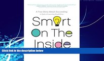 Big Deals  Smart on the Inside  Best Seller Books Most Wanted