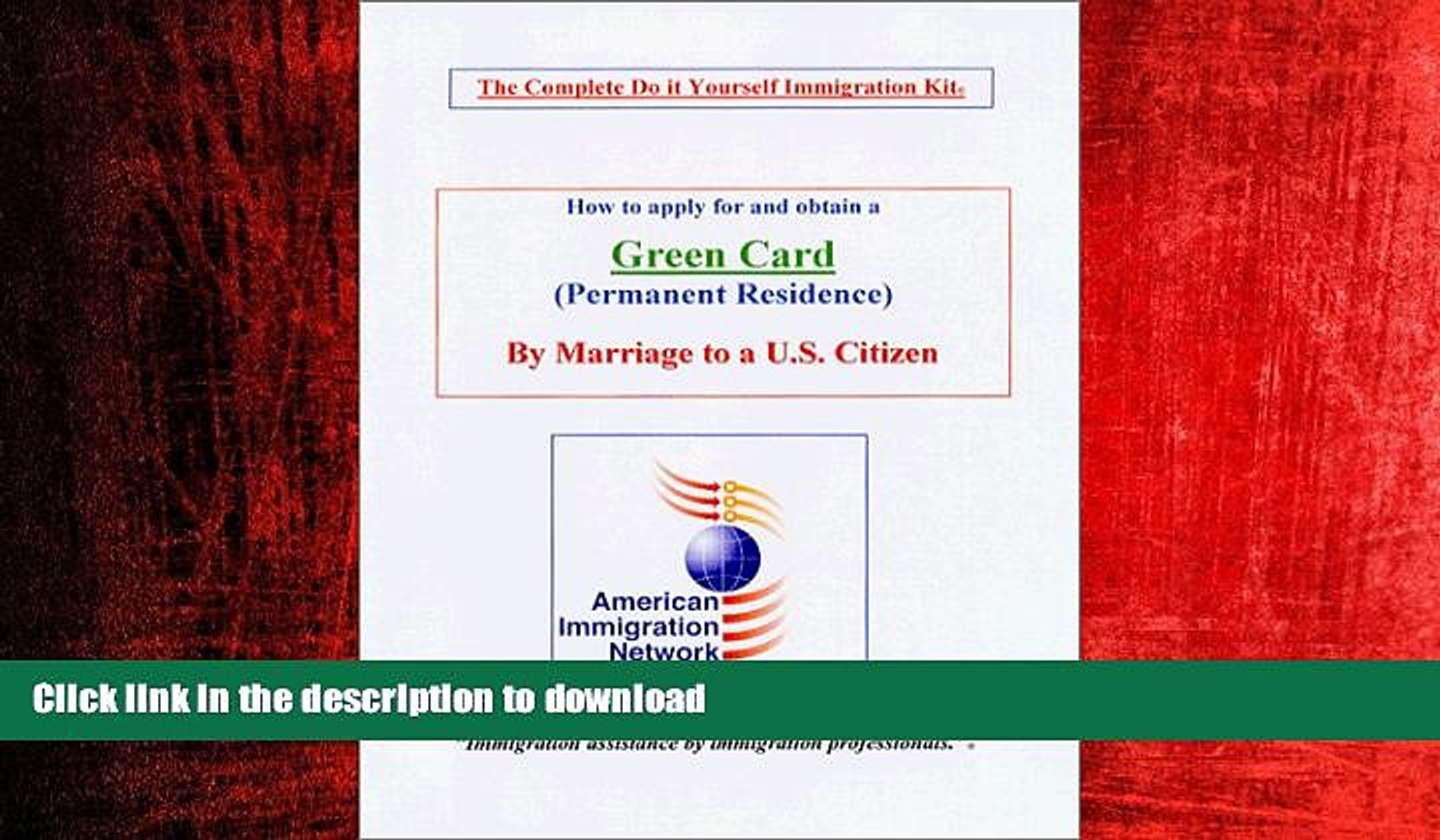 READ THE NEW BOOK How to apply for and obtain a Green card by Marriage to a U.S. Citizen - The