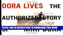 [PDF] Dora Lives: The Authorized Story Of Miki Dora Popular Colection