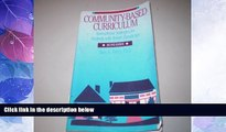 Big Deals  Community-Based Curriculum: Instructional Strategies for Students With Severe