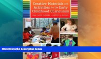 Big Deals  Creative Materials and Activities for the Early Childhood Curriculum, Enhanced Pearson