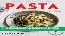 [PDF] Italian Cooking School: Pasta (Italian Cooking School: Silver Spoon Cookbooks) Popular