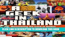 [PDF] A Geek in Thailand: Discovering the Land of Golden Buddhas, Pad Thai and Kickboxing Full