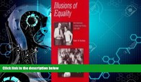 Big Deals  Illusions of Equality  Best Seller Books Most Wanted