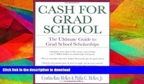 READ  Cash for Grad School (TM): The Ultimate Guide to Grad School Scholarships (Harperresource