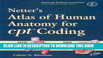 Collection Book Netter s Atlas of Human Anatomy for CPT Coding, 1e (Netter Basic Science)