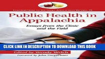 [PDF] Public Health in Appalachia: Essays from the Clinic and the Field (Contributions to Southern