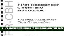 [Read PDF] First Responder Chem-Bio Handbook (FR-CBH) (National Security Chem-Bio Product Line