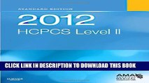 New Book 2012 HCPCS Level II Standard Edition, 1e (Hcpcs Level II (Saunders))