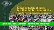 New Book Essential Case Studies In Public Health: Putting Public Health into Practice (Essential