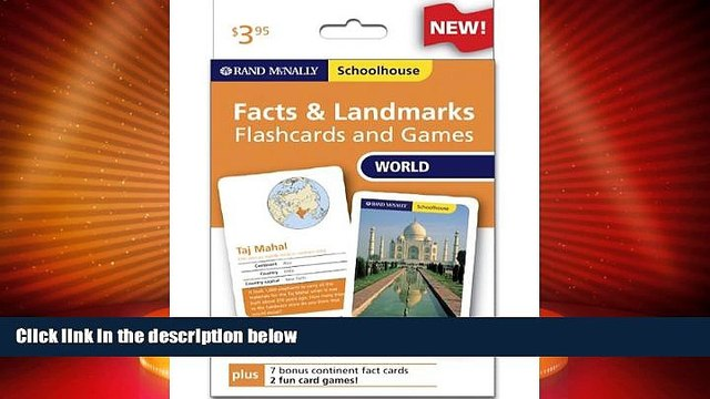 Big Deals  Rand Mcnally Schoolhouse World Facts   Landmarks Flashcards And Games  Free Full Read