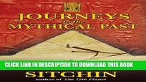 [PDF] Journeys to the Mythical Past (The Earth Chronicles Expeditions) Popular Collection
