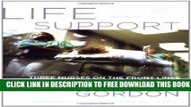 [Read PDF] Life Support: Three Nurses on the Front Lines (The Culture and Politics of Health Care