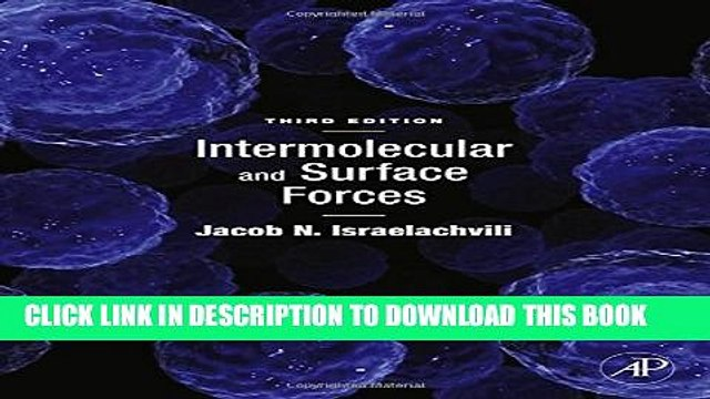 Collection Book Intermolecular and Surface Forces, Third Edition: Revised Third Edition