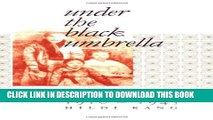 [PDF] Under the Black Umbrella: Voices from Colonial Korea, 1910–1945 Full Online