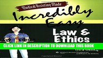 New Book Medical Assisting Made Incredibly Easy: Law and Ethics
