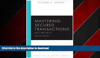 PDF ONLINE Mastering Secured Transactions (UCC Article 9), Second Edition (Carolina Aademic Press