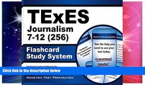Must Have PDF  TExES Journalism 7-12 (256) Flashcard Study System: TExES Test Practice Questions