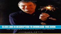 [PDF] Jacques Pepin Celebrates: 200 of His Most Cherished Recipes for Memorable Meals with Family