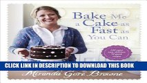 [PDF] Bake Me a Cake as Fast as You Can: Over 100 super easy, fast and delicious recipes Popular