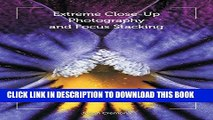 [PDF] Extreme Close-Up Photography and Focus Stacking Full Online