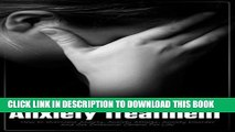 [PDF] The Ultimate Guide For Anxiety Treatment: How to Overcome Anxiety, Anxiety Attacks, Anxiety
