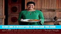 [PDF] Vegan Indian Cooking: 140 Simple and Healthy Vegan Recipes Full Online