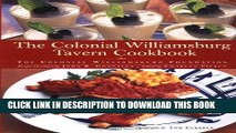 [PDF] The Colonial Williamsburg Tavern Cookbook Full Colection
