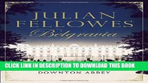 [PDF] Julian Fellowes s Belgravia Full Collection[PDF] Julian Fellowes s Belgravia Full