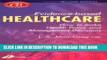 [PDF] Evidence-Based Healthcare: How to Make Health Policy and Management Decisions, 2e Full Online