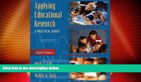 Must Have PDF  Applying Educational Research: A Practical Guide (5th Edition)  Best Seller Books
