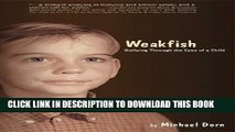 [Read PDF] Weakfish: Bullying Through the Eyes of A Child Download Free