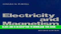 PDF Download Electricity and Magnetism Berkeley Physics Course Vol 2