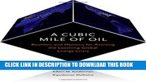 [PDF] A Cubic Mile of Oil: Realities and Options for Averting the Looming Global Energy Crisis