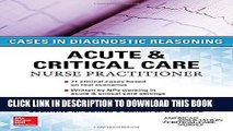 New Book ACUTE   CRITICAL CARE NURSE PRACTITIONER: CASES IN DIAGNOSTIC REASONING