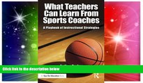 Big Deals  What Teachers Can Learn From Sports Coaches: A Playbook of Instructional Strategies