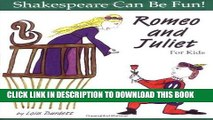 [PDF] Romeo and Juliet for Kids (Shakespeare Can Be Fun!) Full Online[PDF] Romeo and Juliet for