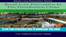 [PDF] Retail Loss Prevention in the Distribution Chain: How to identify and prevent the causes of