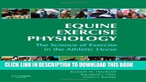 [PDF] Equine Exercise Physiology: The Science of Exercise in the Athletic Horse, 1e Full Collection