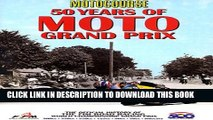 [PDF] Motocourse 50 Years of MOTO Grand Prix: The Official History of The FIM Road Racing World