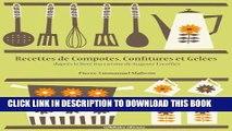 [PDF] Recettes de Compotes, Confitures et Gelées (Les recettes d Auguste Escoffier t. 1) (French