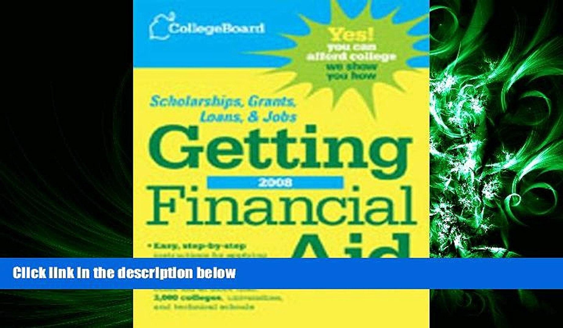 FAVORITE BOOK  The College Board Getting Financial Aid 2008 (College Board Guide to Getting