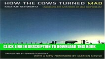 [PDF] How the Cows Turned Mad: Unlocking the Mysteries of Mad Cow Disease Full Colection