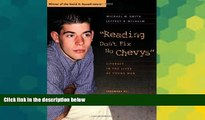 Big Deals  Reading Don t Fix No Chevys: Literacy in the Lives of Young Men  Free Full Read Best