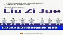 [PDF] Chinese Health Qigong: Liu Zi Jue (DVD Attached) Full Online