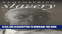 [PDF] Remembering Slavery  African Americans Talk About Their Personal Experiences of Slavery and
