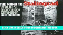 [PDF] The Road to Stalingrad: Stalin`s War with Germany, Volume One Full Online