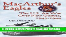 [PDF] Macarthur s Eagles: The U.S. Air War over New Guinea, 1943-1944 Full Colection