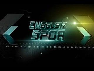 Engelsiz Spor - 89. Bölüm