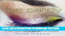 New Book Eye Candy: 50 Easy Makeup Looks for Glam Lids and Luscious Lashes